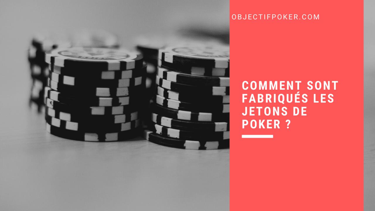 Comment sont fabriqués les jetons de poker